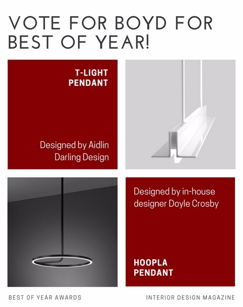 Vote For Boyd In The Best Of Year Awards By Interior Design Magazine Archetype Lighting
